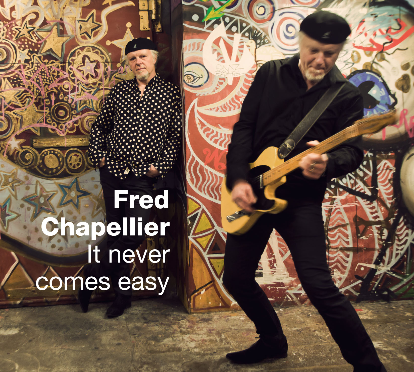 CHAPELLIER FRED-It never comes easy